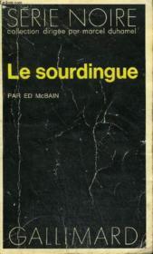 Collection : Serie Noire N° 1639 Le Sourdingue - Couverture - Format classique