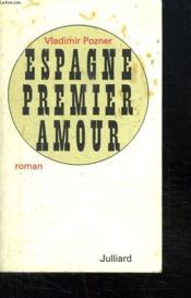 Espagne Premier Amour. - Couverture - Format classique