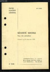 Sécurité Sociale. Taux des Cotisations (Décrets du 29 décembre 1975). Textes d'intérêt général. - Couverture - Format classique