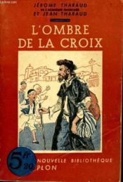 L'Ombre De La Croix - Couverture - Format classique