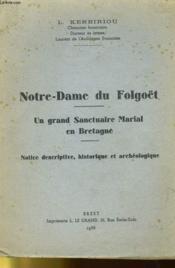Notre-Dme Du Folgoet - Un Grand Sanctuaire Marial En Bretagne - Couverture - Format classique