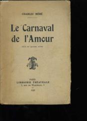 Le Carnaval De L'Amour. - Couverture - Format classique