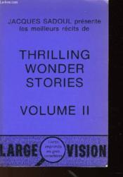 Les Meilleurs Recits De Thrilling Wonder - Volume Ii - Couverture - Format classique