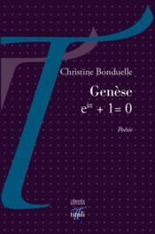 Genèse ; eip + 1 = 0 - Couverture - Format classique