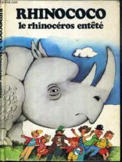 Rhinococo - Le Rhinoceros Entete - Couverture - Format classique