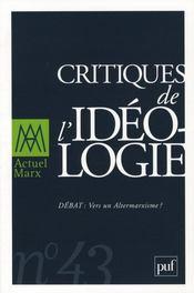 REVUE ACTUEL MARX N.43 ; critiques de l'idéologie - Intérieur - Format classique