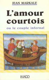 L'amour courtois ou le couple infernal - Intérieur - Format classique
