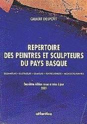 Repertoire Des Peintres Et Sculpteurs Du Pays Basque - 2e Edition Revue Et Mise Dessinateurs - Illus - Couverture - Format classique