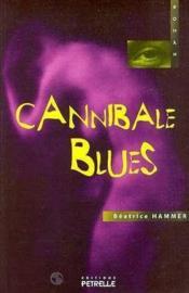 Cannibale blues - Couverture - Format classique