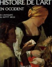 Histoire de l'art en occident. de l'antiquité au xxème siècle - Couverture - Format classique