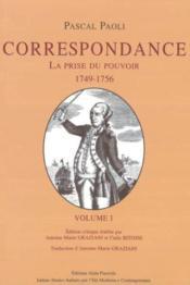 Correspondance T.1 ; La Prise Du Pouvoir, 1749-1756 - Couverture - Format classique