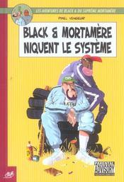 Black et Mortamère t.2 ; Black et Mortamère niquent le système - Intérieur - Format classique