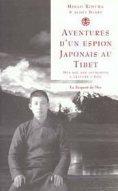 Aventures d'un espion japonais au tibet ; mes dix ans incognito a travers l'asie - Intérieur - Format classique