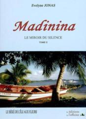 Madinina t.2 ; le Béké - Couverture - Format classique
