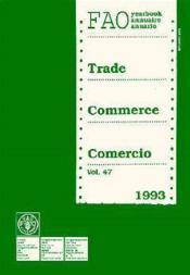 Annuaire du commerce 1993 t.47 ; fao statistiques n.121 - Couverture - Format classique