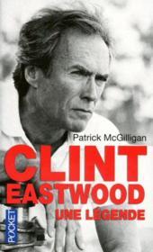 Clint Eastwood ; une légende - Couverture - Format classique