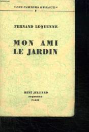 Mon Ami Le Jardin. - Couverture - Format classique
