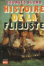 Histoire De La Flibuste - Couverture - Format classique