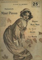 Mimi Pinson. Istoire D'Un Merle Blanc. Le Secret De Javotte. La Mouche. - Couverture - Format classique