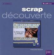 Scrap découverte (2e édition) - Intérieur - Format classique