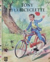 Tony Et La Bicyclette (Album Jeunesse) - Couverture - Format classique