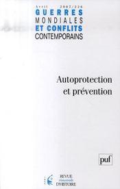 GUERRES MONDIALES CONFLITS CONTEMPORAINS N.226 ; autoprotection et prévention - Intérieur - Format classique