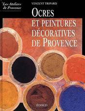 Ocres et peintures décoratives de Provence - Intérieur - Format classique