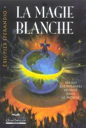 La Magie Blanche - Intérieur - Format classique