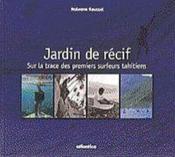 Jardin de recif : sur la trace des premiers surfeurs - Couverture - Format classique