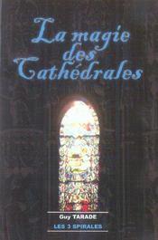 Magie Des Cathedrales - Intérieur - Format classique