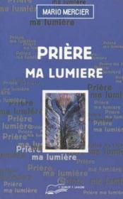 Priere Ma Lumiere - Couverture - Format classique