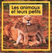 Les animaux et leurs petits - Couverture - Format classique