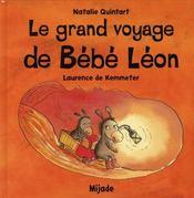 Le grand voyage de bebe leon - Intérieur - Format classique