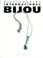 Dictionnaire international du bijou - Couverture - Format classique