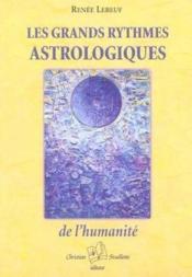 Les grands rythmes astrologiques de l'humanité - Couverture - Format classique
