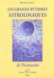 Les grands rythmes astrologiques de l'humanité - Intérieur - Format classique