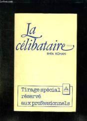 La Celibataire. - Couverture - Format classique