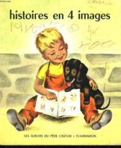 Histoires En 4 Images. Les Albums Du Pere Castor. - Couverture - Format classique