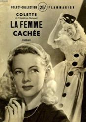 La Femme Cachee. Collection : Select Collection N° 199 - Couverture - Format classique