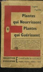 Plantes Qui Nourrissent Plantes Qui Guerissent - Couverture - Format classique