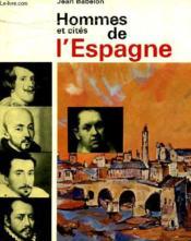 Hommes Et Cites De L'Espagne - Couverture - Format classique