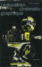 L'Education Cinematographique - Couverture - Format classique