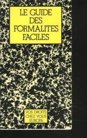 Le Guide Des Formalites Faciles - Couverture - Format classique