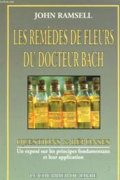 Les Remedes De Fleurs Du Docteur Bach - Couverture - Format classique