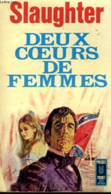 Deux Coeurs De Femme. In A Dark Garden - Couverture - Format classique
