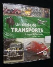 Un siècle de transports - Couverture - Format classique
