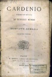 Cardenio Scenes Et Recits Du Nouveau Monde / 3e Edition. - Couverture - Format classique