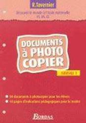 Pour découvrir le monde à l'école maternelle ; niveau 1 ; documents à photocopier - Couverture - Format classique