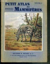 Petit Atlas Des Mammiferes - Fascicule N°ii. Ongules. - Couverture - Format classique