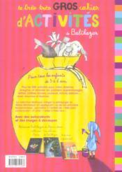 Le très très gros cahier d'activités de balthazar - 4ème de couverture - Format classique